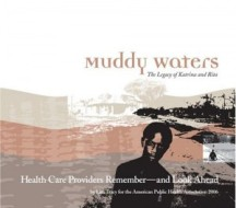 Muddy Waters: The Legacy of Katrina and Rita