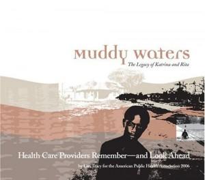 Muddy Waters: The Legacy of Katrina and Rita